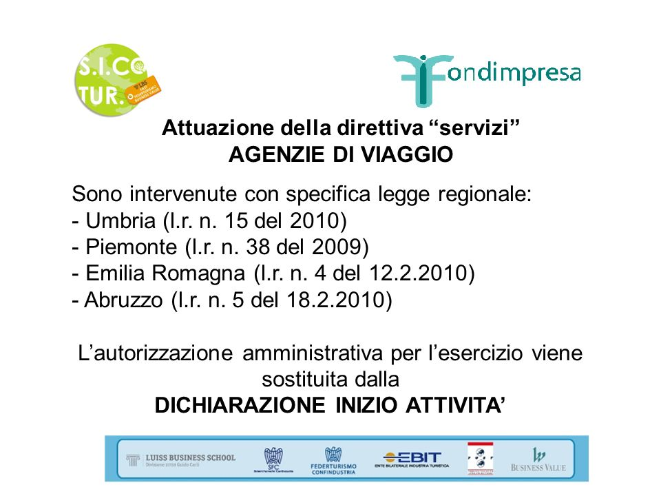 Attuazione della direttiva servizi DICHIARAZIONE INIZIO ATTIVITA'
