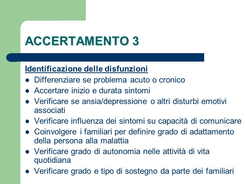 ACCERTAMENTO 3 Identificazione delle disfunzioni