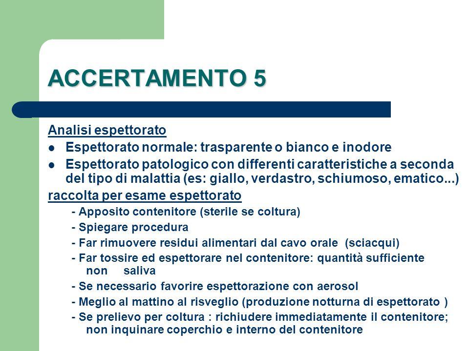 ACCERTAMENTO 5 Analisi espettorato
