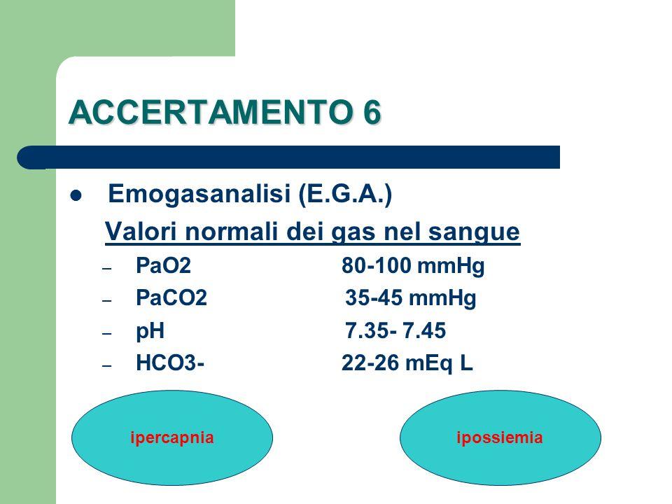 ACCERTAMENTO 6 Emogasanalisi (E.G.A.)