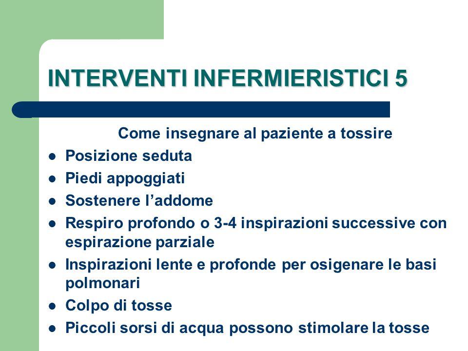 INTERVENTI INFERMIERISTICI 5