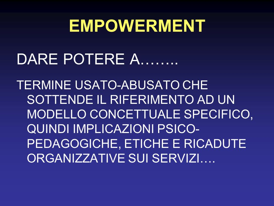 EMPOWERMENT DARE POTERE A……..