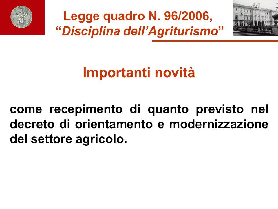 Legge quadro N. 96/2006, Disciplina dell'Agriturismo