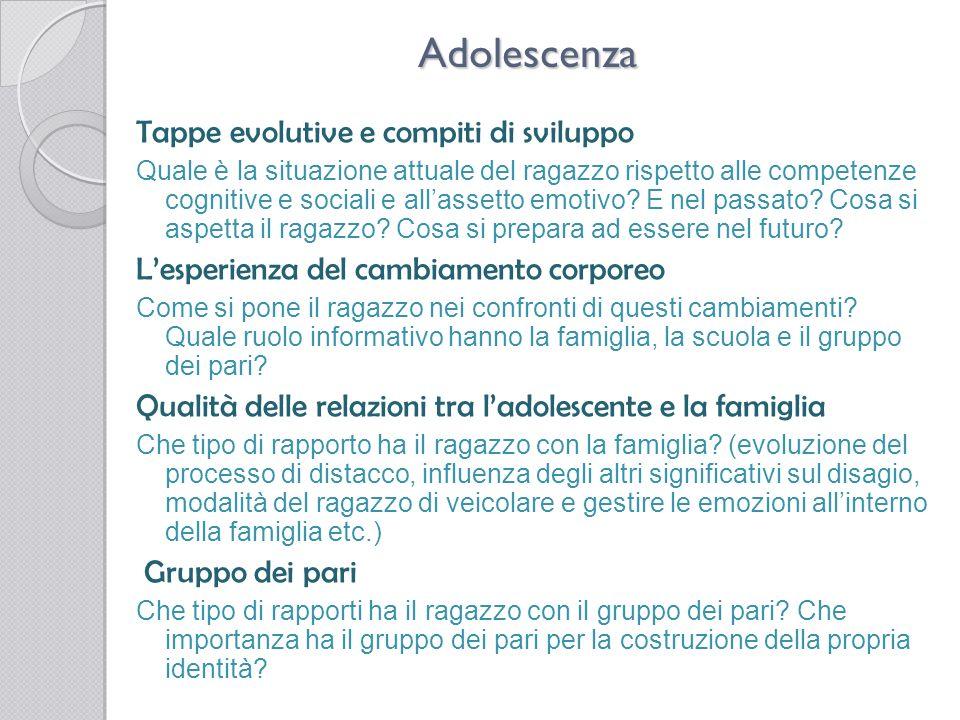 Adolescenza Tappe evolutive e compiti di sviluppo