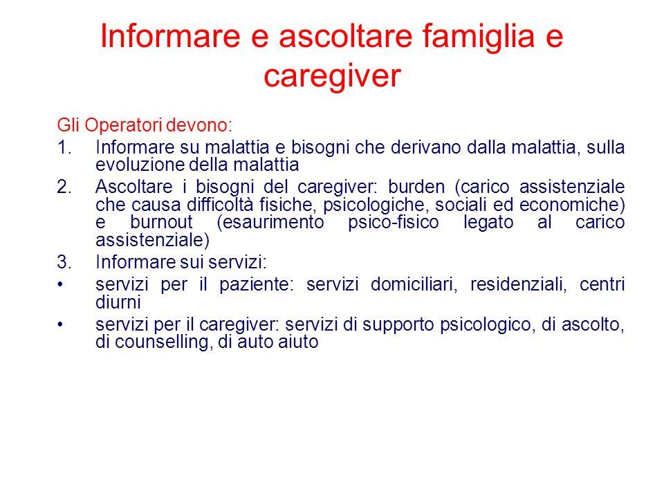 Informare e ascoltare famiglia e caregiver