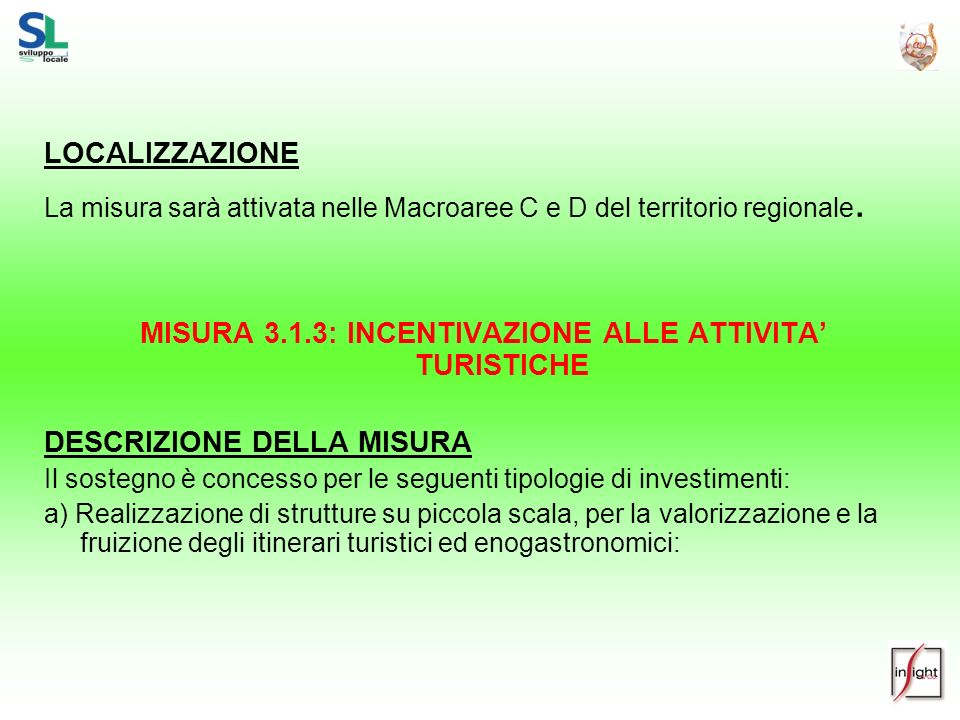 MISURA 3.1.3: INCENTIVAZIONE ALLE ATTIVITA' TURISTICHE