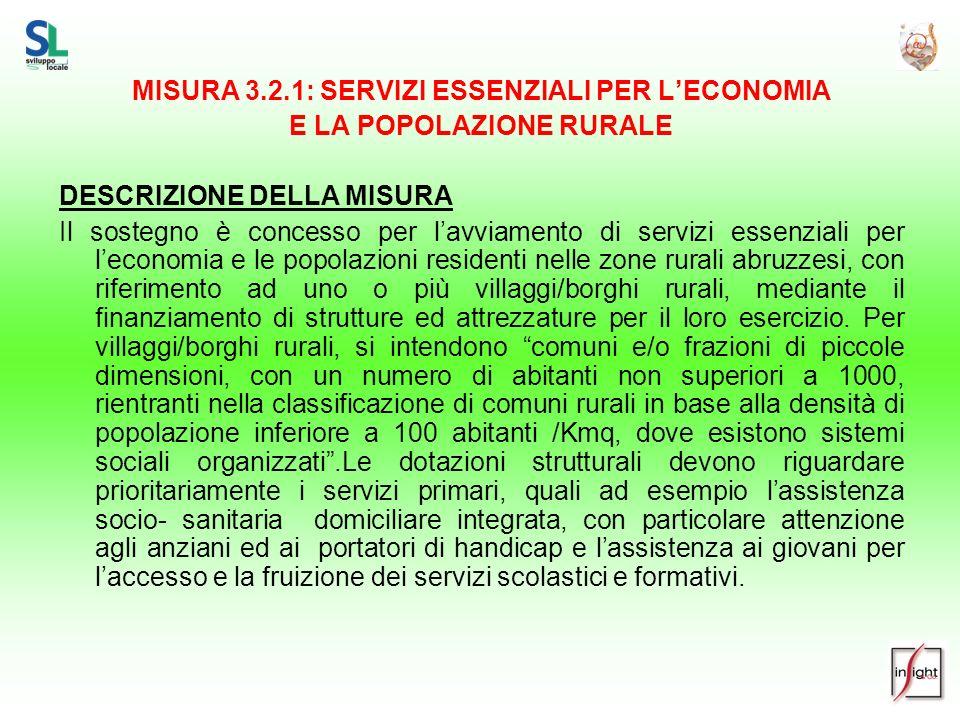 MISURA 3.2.1: SERVIZI ESSENZIALI PER L'ECONOMIA