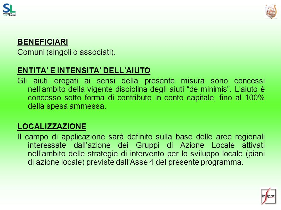 BENEFICIARIComuni (singoli o associati). ENTITA' E INTENSITA' DELL'AIUTO.