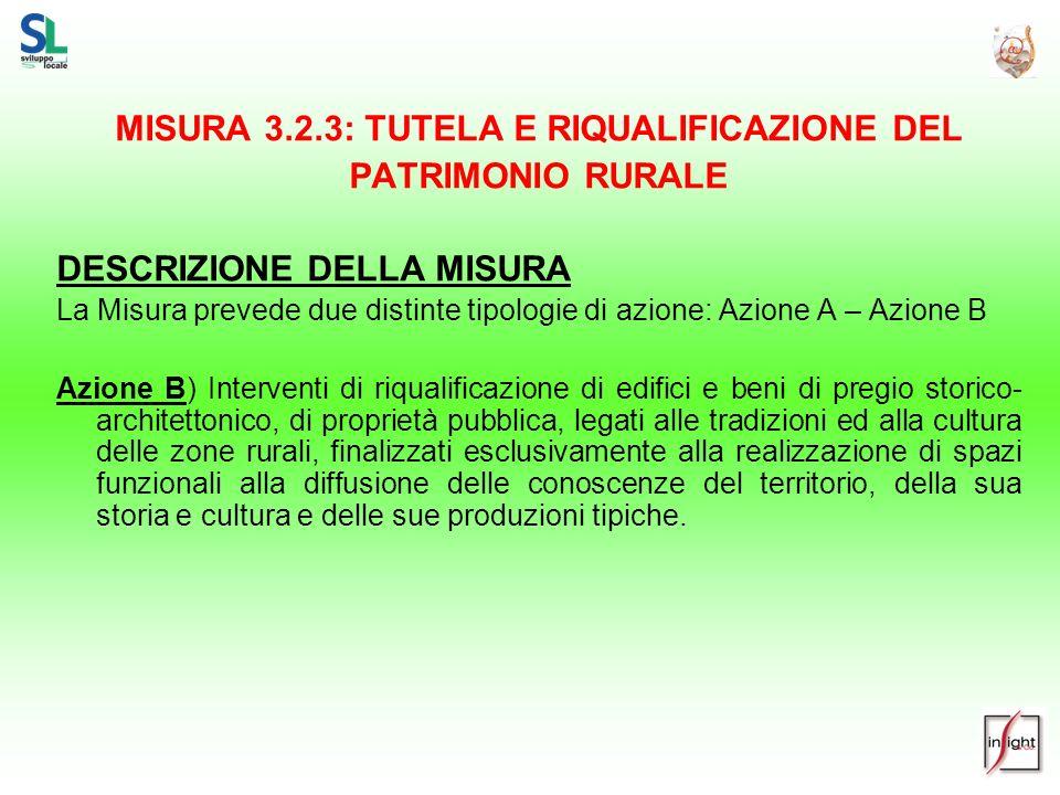 MISURA 3.2.3: TUTELA E RIQUALIFICAZIONE DEL