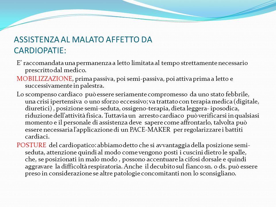ASSISTENZA AL MALATO AFFETTO DA CARDIOPATIE: