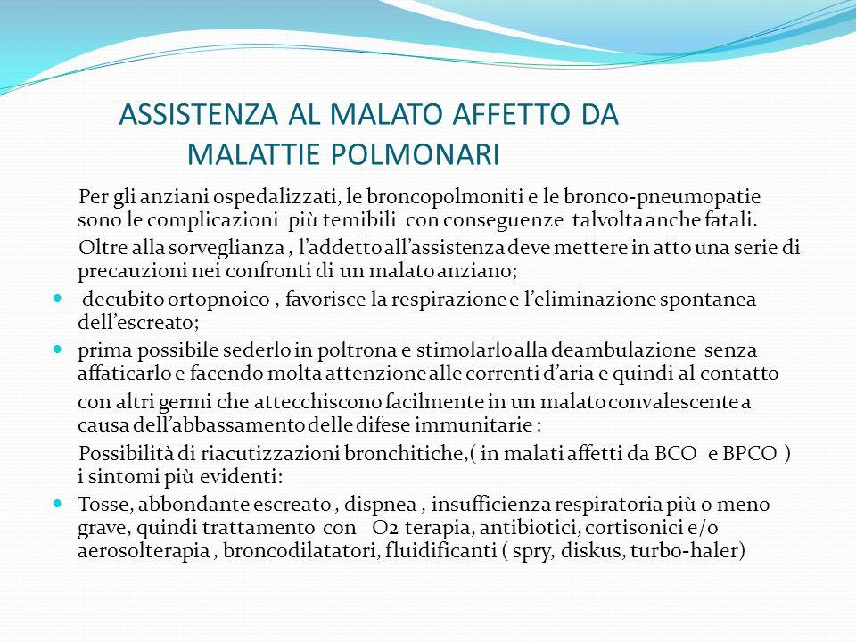 ASSISTENZA AL MALATO AFFETTO DA MALATTIE POLMONARI