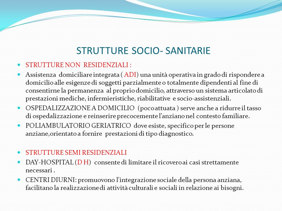 STRUTTURE SOCIO- SANITARIE