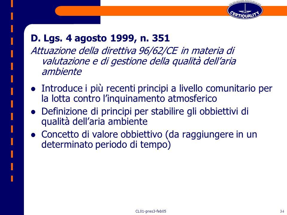 D. Lgs. 4 agosto 1999, n. 351 Attuazione della direttiva 96/62/CE in materia di valutazione e di gestione della qualità dell'aria ambiente.