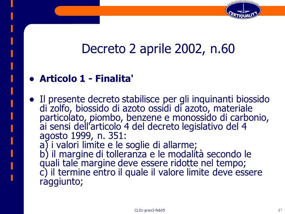 Decreto 2 aprile 2002, n.60 Articolo 1 - Finalita