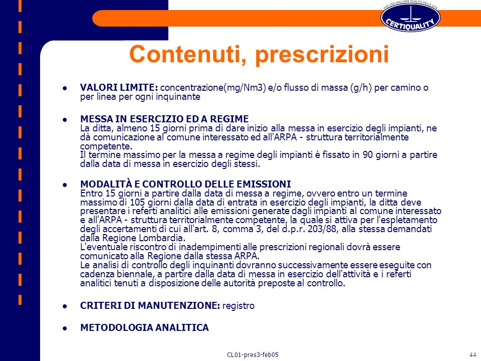 Contenuti, prescrizioni