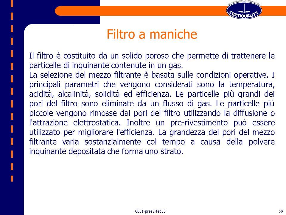 Filtro a maniche Il filtro è costituito da un solido poroso che permette di trattenere le particelle di inquinante contenute in un gas.