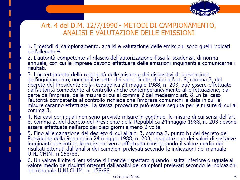 Art. 4 del D.M. 12/7/1990 - METODI DI CAMPIONAMENTO, ANALISI E VALUTAZIONE DELLE EMISSIONI