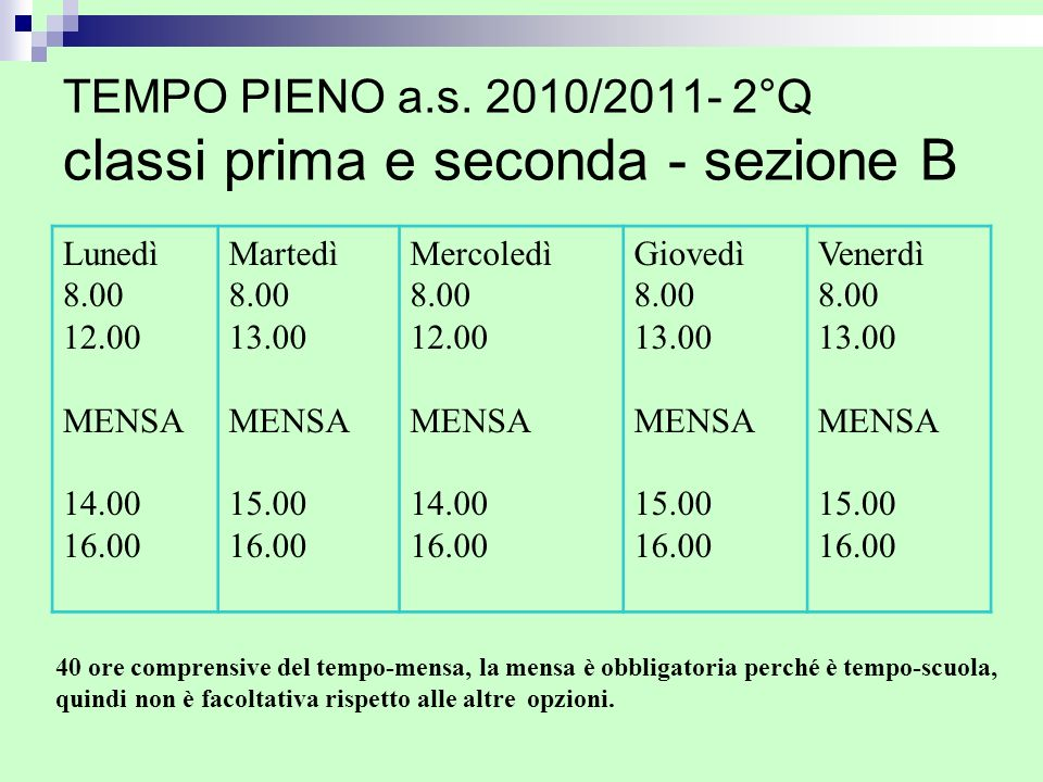 TEMPO PIENO a.s. 2010/2011- 2°Q classi prima e seconda - sezione B