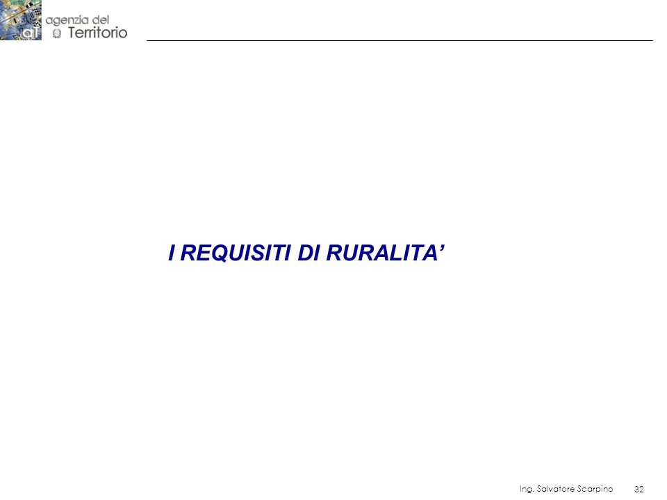 I REQUISITI DI RURALITA'