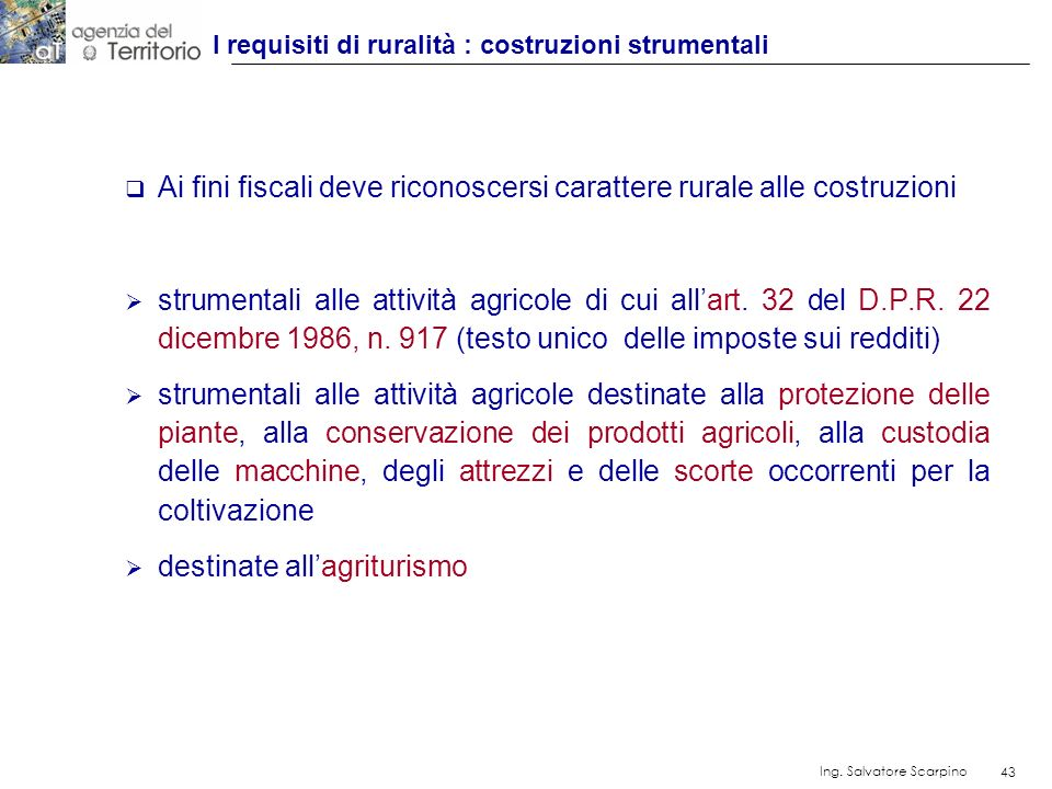 I requisiti di ruralità : costruzioni strumentali