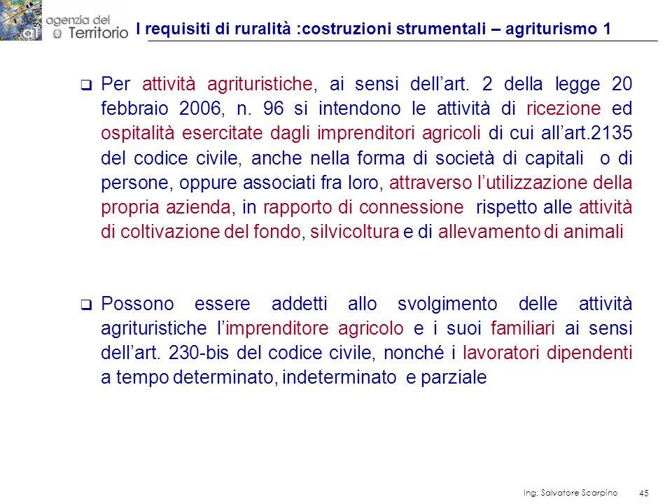 I requisiti di ruralità :costruzioni strumentali – agriturismo 1