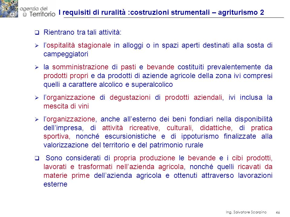 I requisiti di ruralità :costruzioni strumentali – agriturismo 2