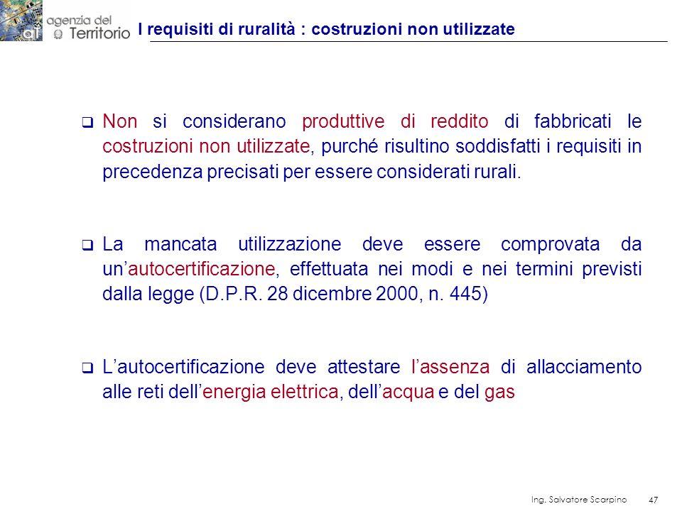 I requisiti di ruralità : costruzioni non utilizzate