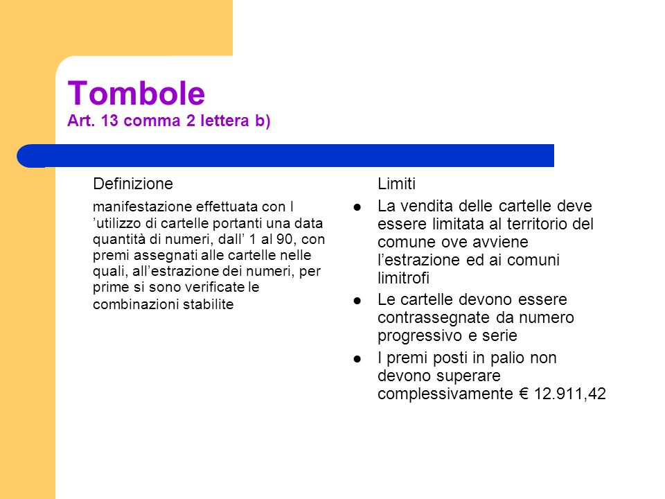Tombole Art. 13 comma 2 lettera b)