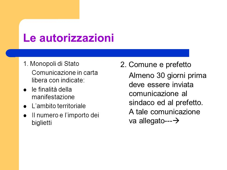 Le autorizzazioni 2. Comune e prefetto
