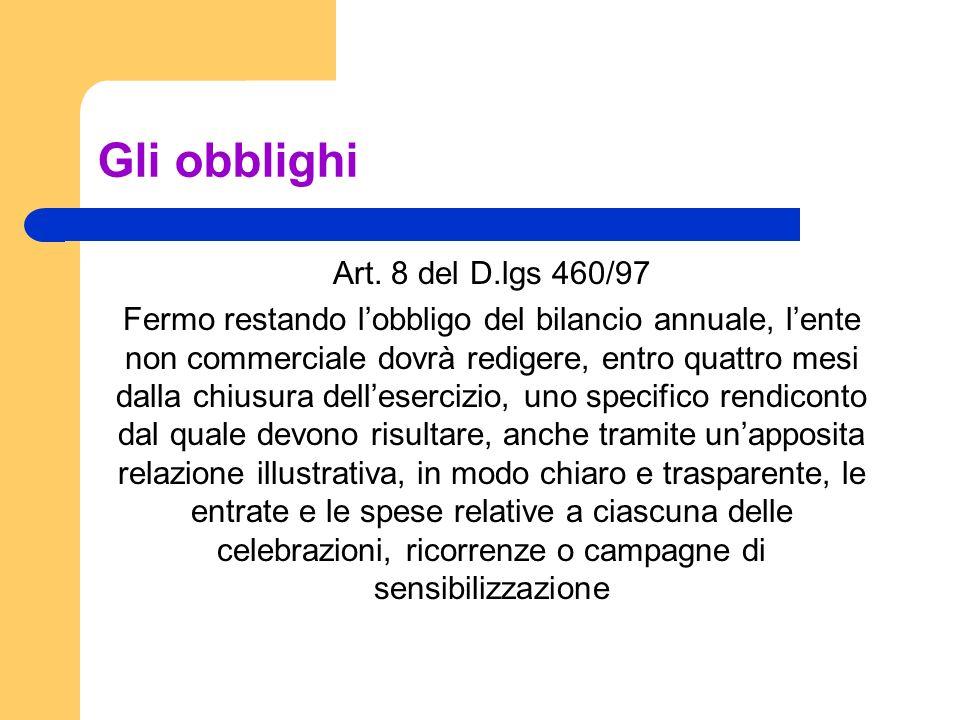 Gli obblighi Art. 8 del D.lgs 460/97