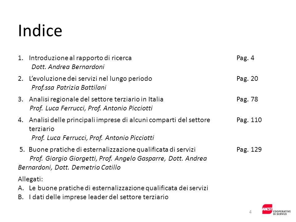 Indice Introduzione al rapporto di ricerca Dott. Andrea Bernardoni
