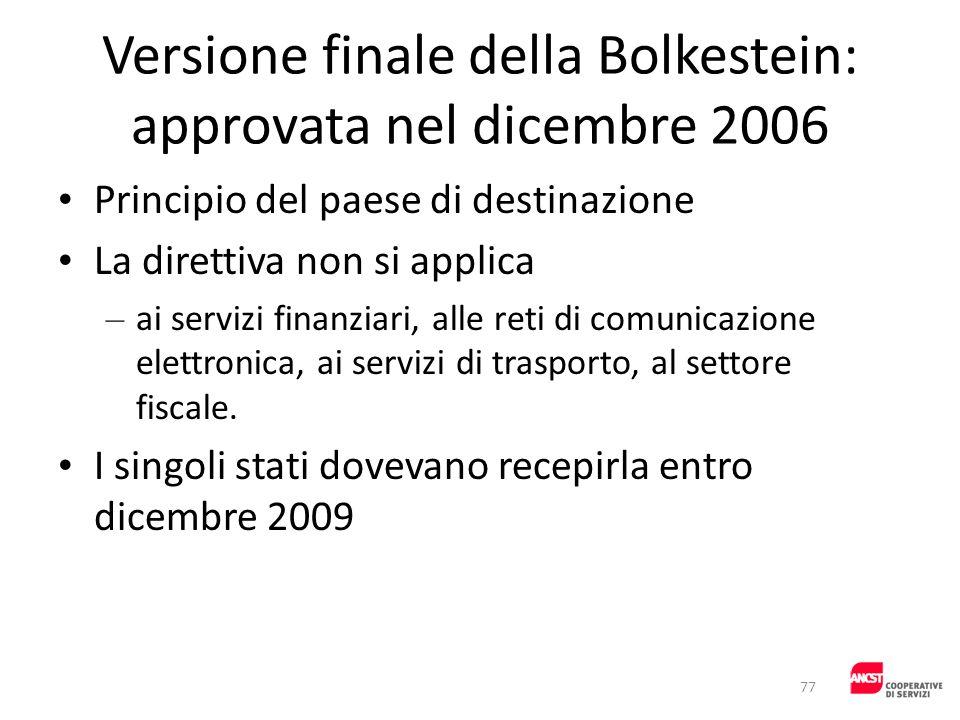 Versione finale della Bolkestein: approvata nel dicembre 2006