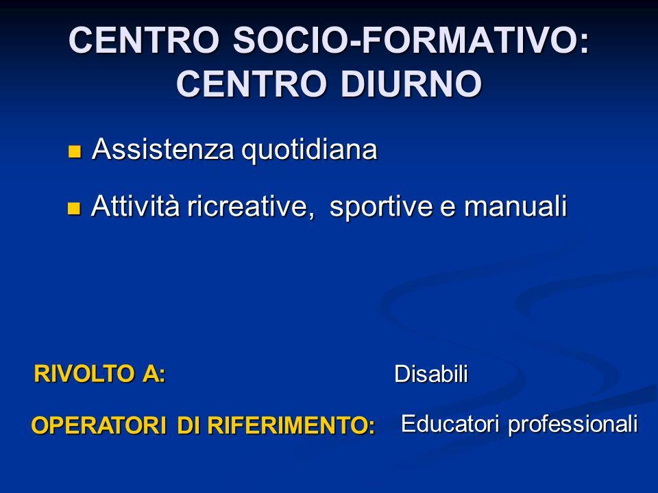 CENTRO SOCIO-FORMATIVO: CENTRO DIURNO