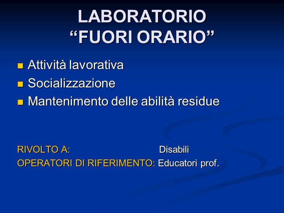 LABORATORIO FUORI ORARIO