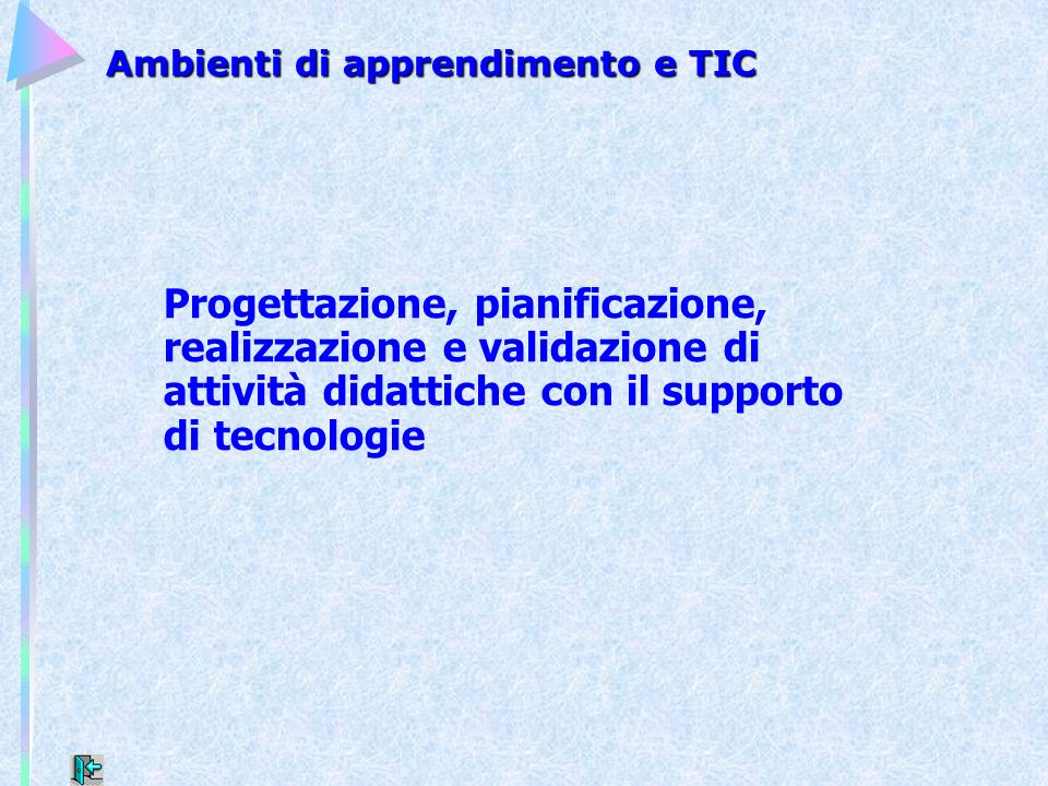 Ambienti di apprendimento e TIC