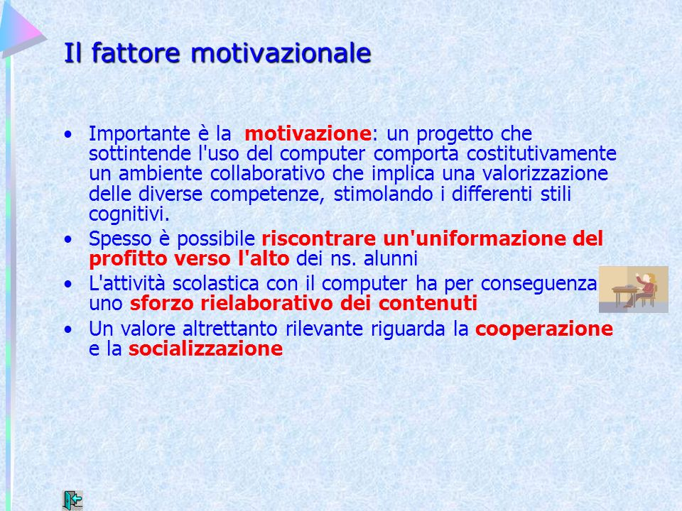 Il fattore motivazionale