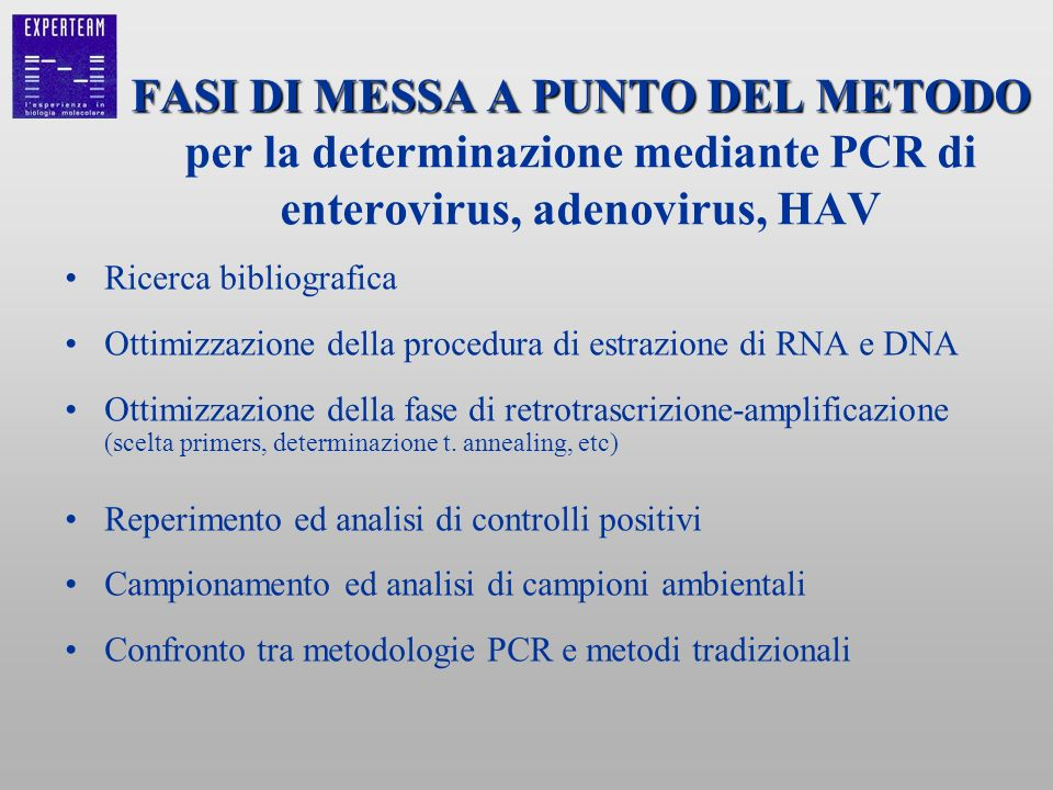 FASI DI MESSA A PUNTO DEL METODO per la determinazione mediante PCR di enterovirus, adenovirus, HAV