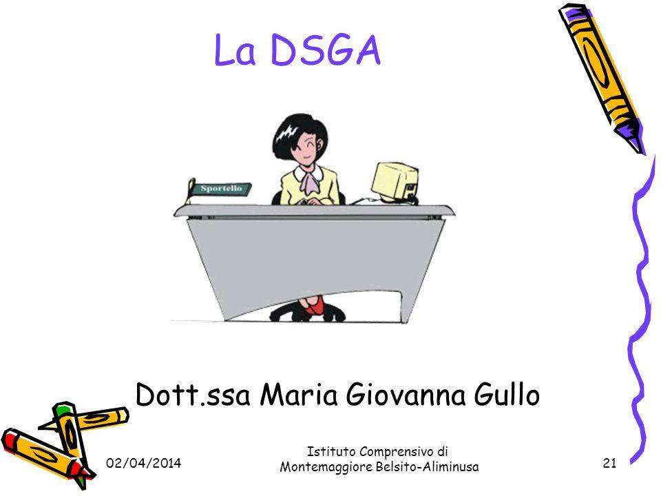 La DSGA Dott.ssa Maria Giovanna Gullo Istituto Comprensivo di