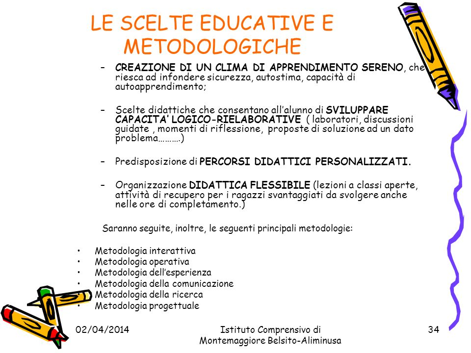 LE SCELTE EDUCATIVE E METODOLOGICHE