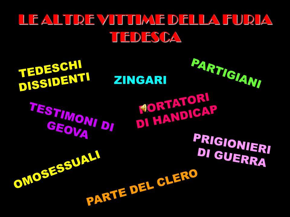 LE ALTRE VITTIME DELLA FURIA TEDESCA