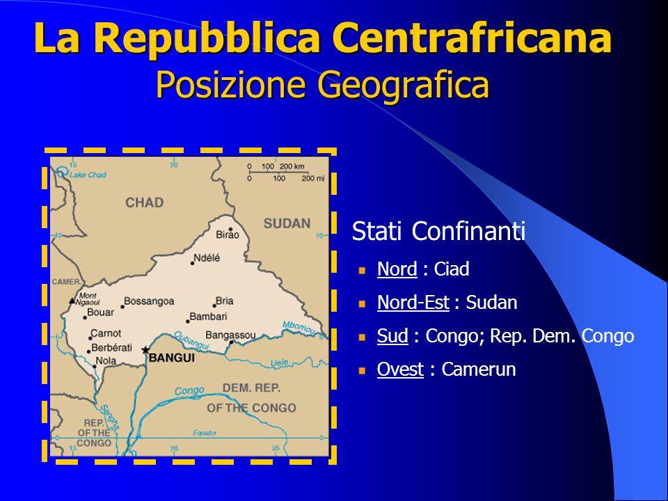 La Repubblica Centrafricana Posizione Geografica