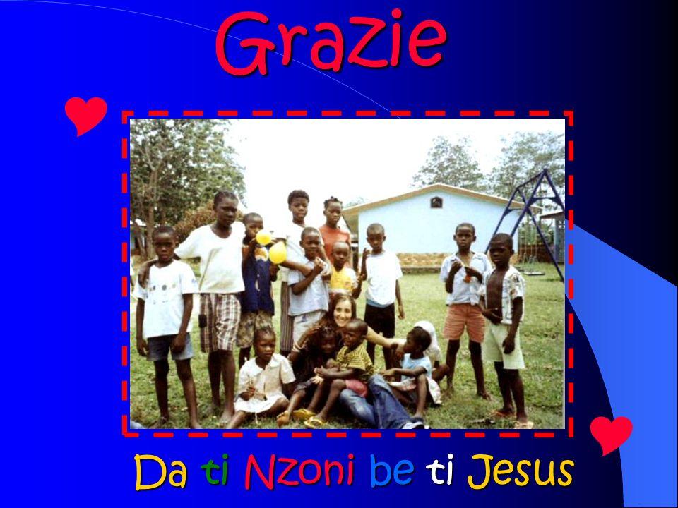 Grazie Da ti Nzoni be ti Jesus
