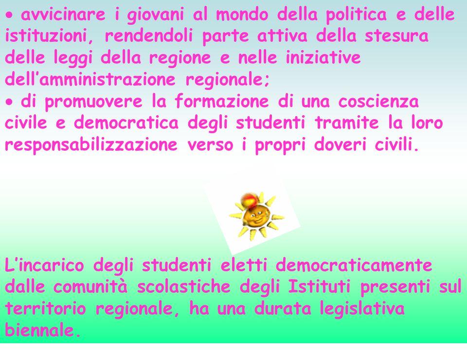  avvicinare i giovani al mondo della politica e delle istituzioni, rendendoli parte attiva della stesura delle leggi della regione e nelle iniziative dell'amministrazione regionale;