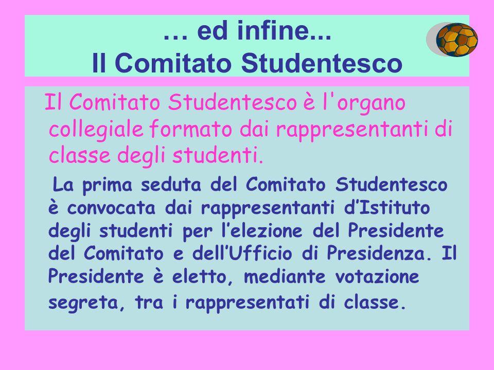 … ed infine... Il Comitato Studentesco