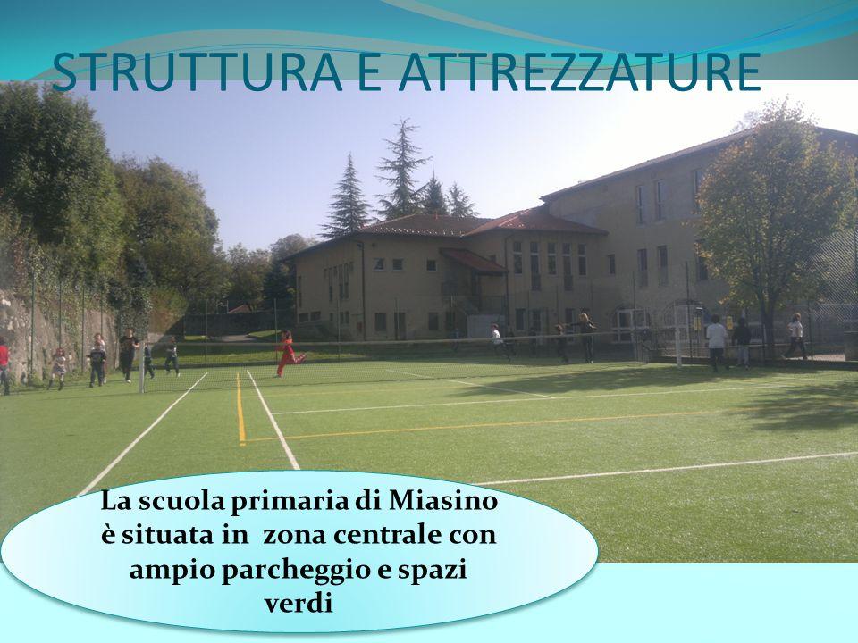 STRUTTURA E ATTREZZATURE