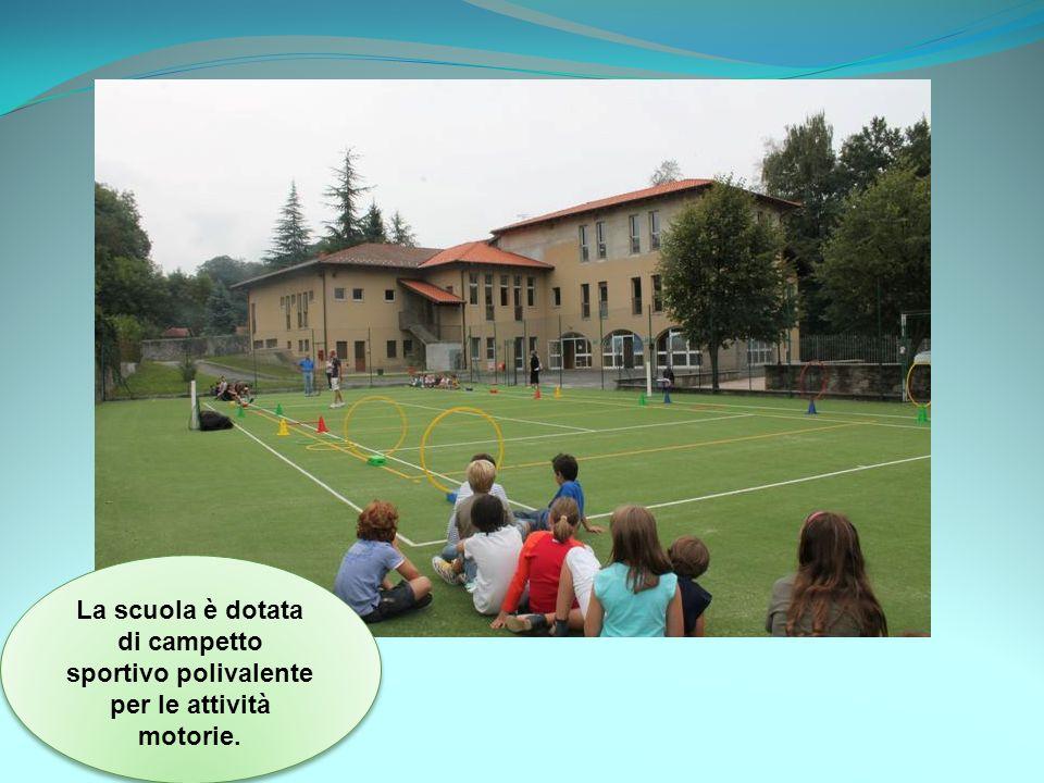 La scuola è dotata di campetto sportivo polivalente per le attività motorie.