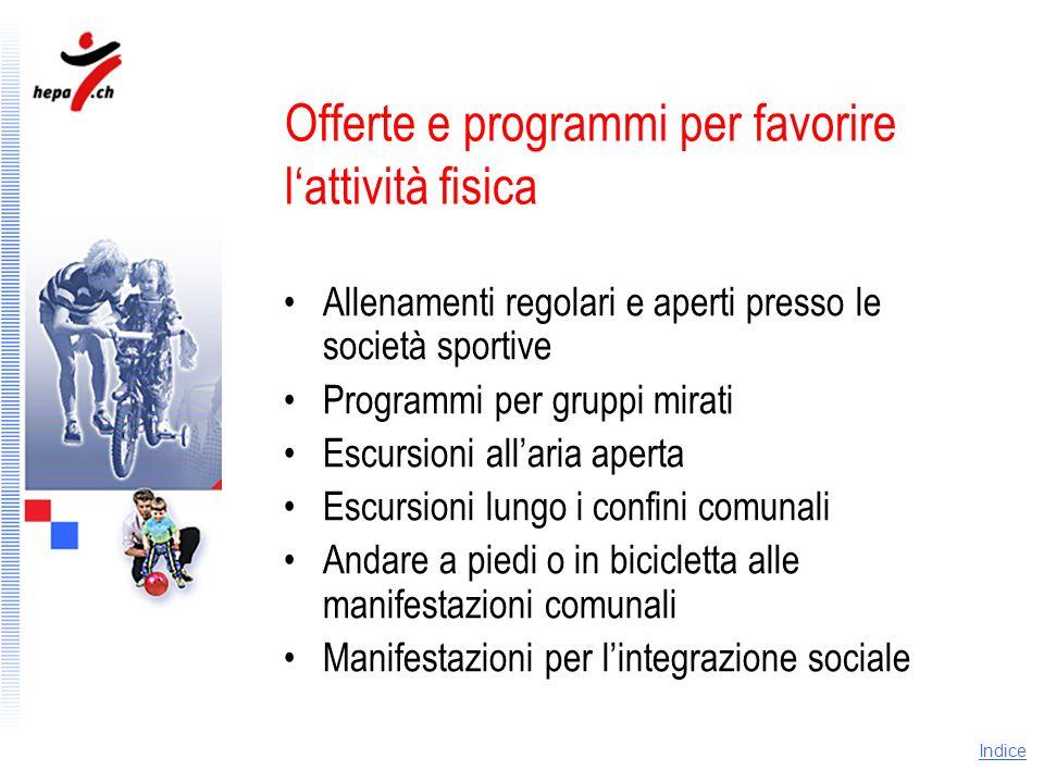 Offerte e programmi per favorire l'attività fisica