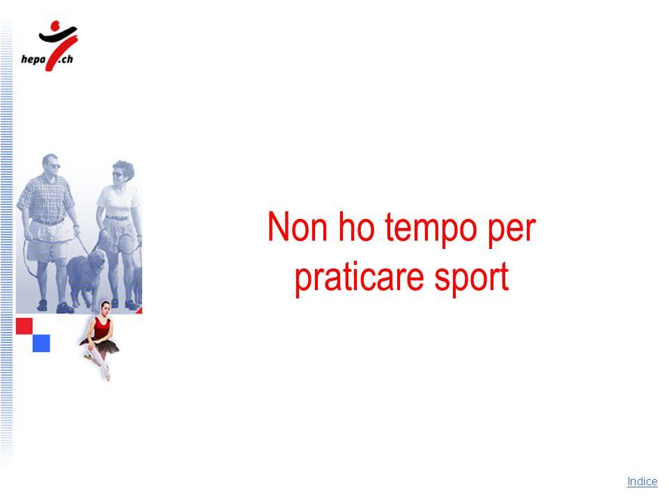 Non ho tempo per praticare sport