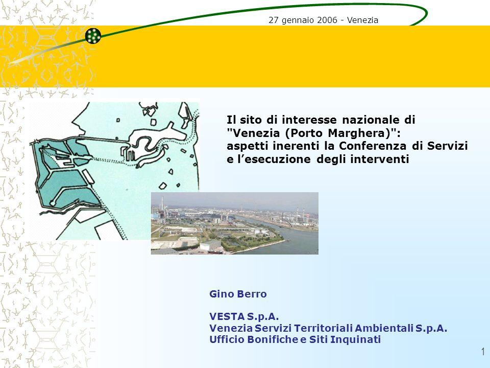 Il sito di interesse nazionale di Venezia (Porto Marghera) :