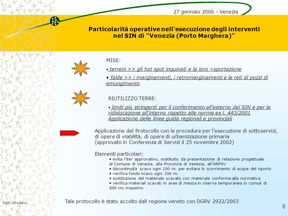 27 gennaio 2006 - Venezia Particolarità operative nell'esecuzione degli interventi nel SIN di Venezia (Porto Marghera)
